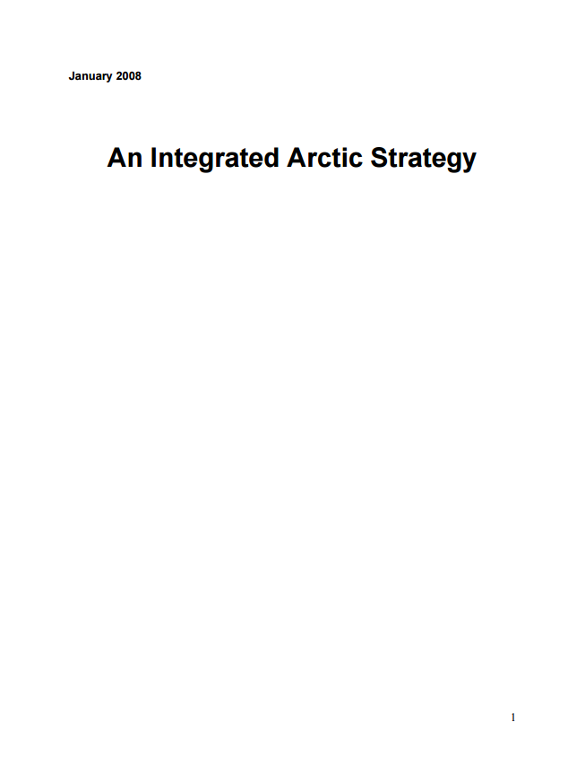 An Integrated Arctic Strategy