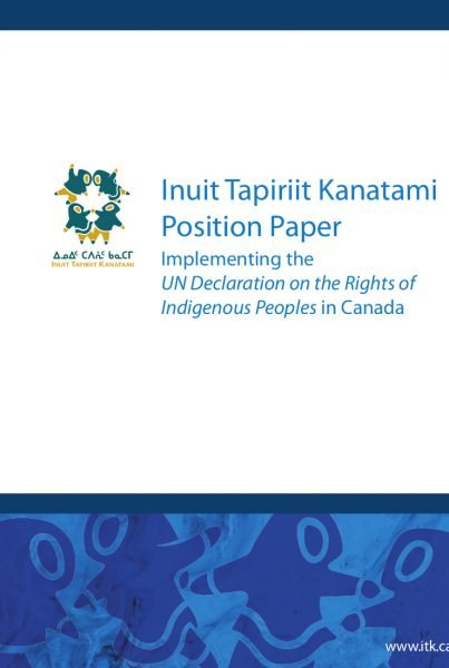ITK Position Paper Implementing the UN Declaration on the Rights of Indigenous Peoples English