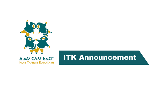 Federal Government and ITK announce the development of a new Inuit-specific Child First Initiative