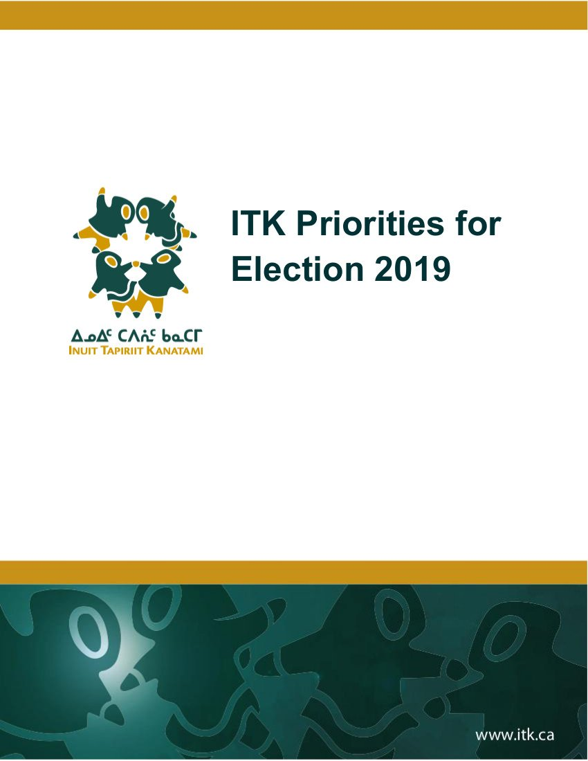 ITK Outlines Priorities for Election 2019 and Budget 2020
